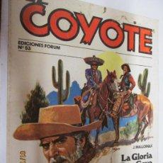 Tebeos: EL COYOTE EDICIONES FORUM Nº 53 LA GLORIA DE DON GOYO , CAMINO DEL MIEDO . Lote 147229458