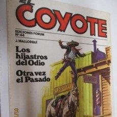 Tebeos: EL COYOTE EDICIONES FORUM Nº 44 LOS HIJASTROS DEL ODIO , OTRA VEZ EL PASADO . Lote 147229622