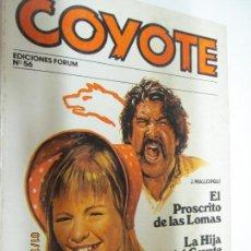 Tebeos: EL COYOTE EDICIONES FORUM Nº 56 EL PROCRISTO DE LAS LOMAS , LA HIJA DEL COYOTE . Lote 147237874