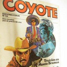 Tebeos: EL COYOTE EDICIONES FORUM Nº 54 TRAIION EN MONTE BRUMAS , EL PASADO DE SARA MARSH. Lote 147238438