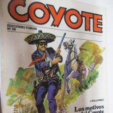 Tebeos: EL COYOTE EDICIONES FORUM Nº 38 LOS MOTIVOS DEL COYOTE , SEIS BALAS DE PLATA . Lote 147238530