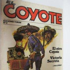 Tebeos: EL COYOTE EDICIONES FORUM Nº 4 EL OTRO COYOTE , VICTORIA SECRETA . Lote 147239006