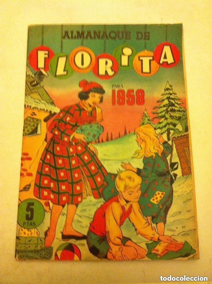 FLORITA -ALMANAQUE 1958- MUY BIEN CONSERVADO (Tebeos y Comics - Cliper - Florita)