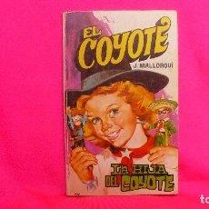Tebeos: EL COYOTE, NUMERO 112, LA HIJA DEL COYOTE, EDICIONES FAVENCIA, 1975.. Lote 156271902