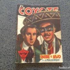 Tebeos: EL COYOTE. PADRE E HIJO POR J. MALLORQUÍ. EDICIONES CLIPER 1946. Lote 169387784