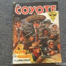 Tebeos: EL COYOTE. LA LEY DE LOS VIGILANTES POR J. MALLORQUÍ. EDICIONES CLIPER 1946. Lote 169388016