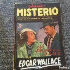 Tebeos: COLECCIÓN MISTERIO. LA ENIGMÁTICA JANE POR EDGAR WALLACE. EDICIONES CLIPER 1945. Lote 169411512