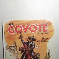 Tebeos: COMIC Nº1 NACE UN MITO... EL COYOTE DE J. MALLORQUI EDICIONES FORUM S.A 1983. Lote 171708158