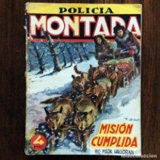 Tebeos: POLICIA MONTADA - MISIÓN CUMPLIDA - MARK HALLORAN - EDICIONES CLIPER. Lote 174466912