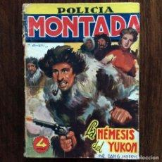 Tebeos: POLICIA MONTADA - LA NÉMESIS DEL YUKON - DAN G. MORRIS - EDICIONES CLIPER. Lote 174466959