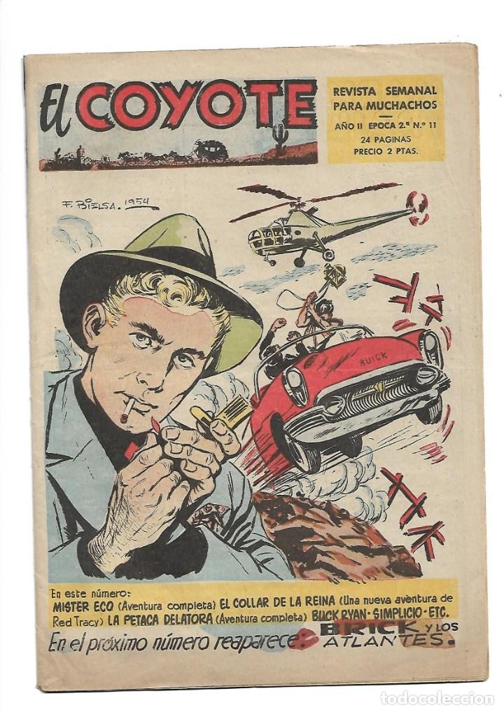 EL COYOTE, EPOCA 2ª Nº 11. ES ORIGINAL DIBUJANTE F. BIELSA 1954. GRÁFICAS GUADA, S. R. C. (Tebeos y Comics - Cliper - El Coyote)