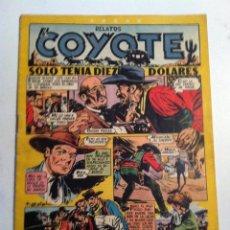 Tebeos: COYOTE -SOLO TENIA DIEZ DÓLARES -Nº. 99. Lote 177693155