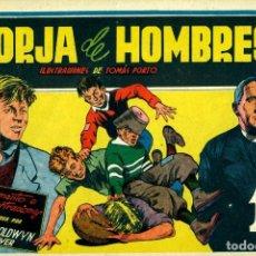 Tebeos: FORJA DE HOMBRES (CISNE, 1942) PELÍCULAS FAMOSAS-16. CON CROMOS. DE TOMÁS PORTO.. Lote 179226507