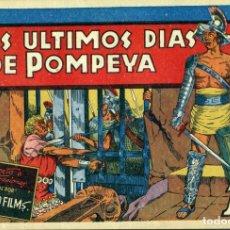 Tebeos: LOS ULTIMOS DIAS DE POMPEYA (CISNE, 1942) PELICULAS FAMOSAS-11. CON CROMOS. . Lote 179234111