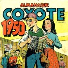 Tebeos: EL COYOTE ALMANAQUE 1950 (CLIPER). Lote 181438101