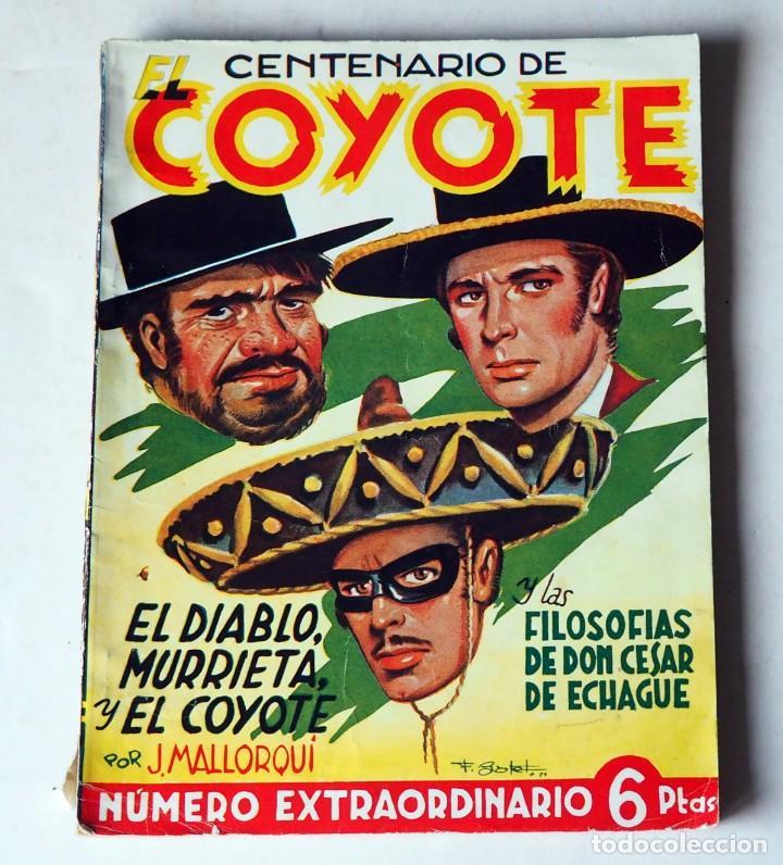 EL CENTENARIO DEL COYOTE: EL DIABLO, MURRIETA Y EL COYOTE POR J. MALLORQUI. AÑO 1950 Nº 100 (Tebeos y Comics - Cliper - El Coyote)