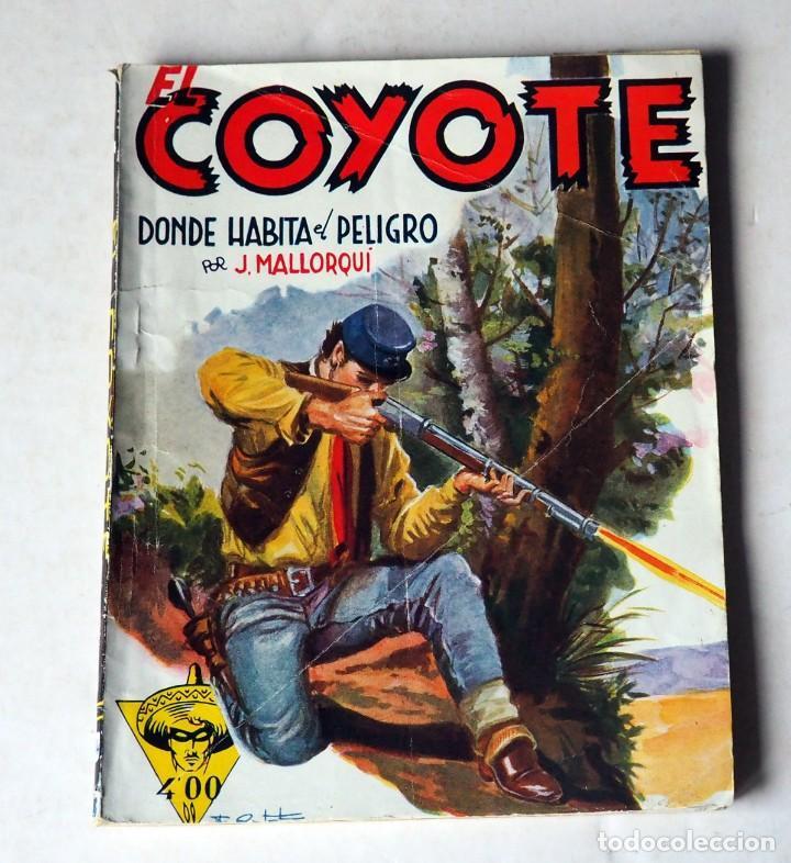EL COYOTE.DONDE HABITA EL PELIGRO POR J. MALLORQUI. Nº 14 PRIMERA EDICIÓN .NOVIEMBRE 1950 (Tebeos y Comics - Cliper - El Coyote)