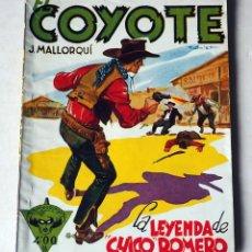 Tebeos: EL COYOTE: LA LEYENDA DE CHICO ROMERO POR J. MALLORQUÍ. Nº 108-PRIMERA EDICIÓN JUNIO 1950. Lote 185401972