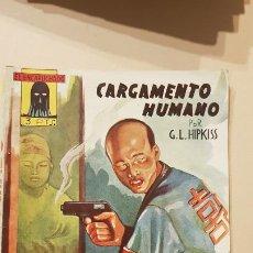Tebeos: G.L.HIPKISS-CARGAMENTO HUMANO. Lote 186247892