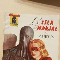 Tebeos: G.L.HIPKISS-LA ISLA MARJAL. Lote 186247963