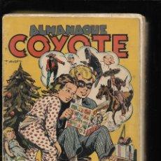 Tebeos: EL COYOTE AÑO 1947 COLECCIÓN COMPLETA SON 189 TEBEOS ORIGINALES CONTIENE 5 ALMANAQUES CON NÚMERACIÓN. Lote 187430096
