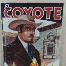 Tebeos: EL COYOTE - Nº 40, UN ILUSTRE FORASTERO - ED. CLIPER. Lote 189359886