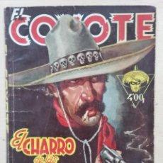 Tebeos: EL COYOTE - Nº 60, EL CHARRO DE LAS CALAVERAS - ED. CLIPER. Lote 189392690