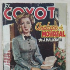 Tebeos: EL COYOTE - Nº 61, ANALUPE DE MONREAL - ED. CLIPER. Lote 189392732