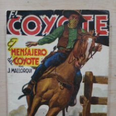 Tebeos: EL COYOTE - Nº 91, EL MENSAJERO DEL COYOTE - ED. CLIPER. Lote 189394396