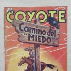 Tebeos: EL COYOTE - Nº 96, CAMINO DEL ``MIEDO´´ - ED. CLIPER. Lote 189394660