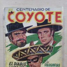 Tebeos: EL COYOTE - Nº 100 EXTRAORDINARIO, EL DIABLO, MURRIETA Y EL COYOTE / Y LAS FILOSOFÍAS.. - ED. CLIPER. Lote 189395006