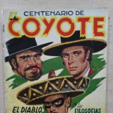 Tebeos: EL COYOTE - Nº 100 EXTRAORDINARIO, EL DIABLO, MURRIETA Y EL COYOTE / Y LAS FILOSOFÍAS.. - ED. CLIPER. Lote 189395050