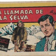 Tebeos: LA LLAMADA DE LA SELVA - ORIGINAL. Lote 191288737