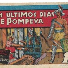 Tebeos: LOS ULTIMOS DIAS DE POMPEYA - ORIGINAL. Lote 191289133