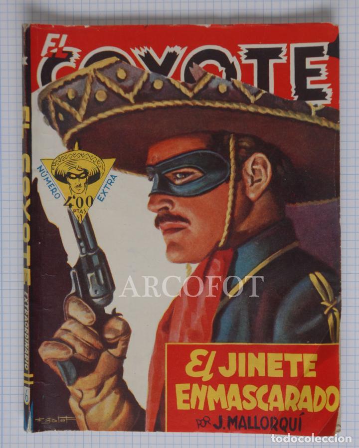 EL COYOTE EXTRAORDINARIO Nº 6 - EL JINETE ENMASCARADO - J. MALLORQUÍ - LA DE LAS FOTOS (Tebeos y Comics - Cliper - El Coyote)