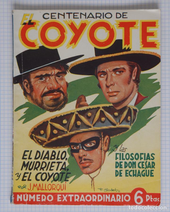CENTENARIO DE EL COYOTE EXTRAORDINARIO Nº 100 - J. MALLORQUÍ - LA DE LAS FOTOS (Tebeos y Comics - Cliper - El Coyote)