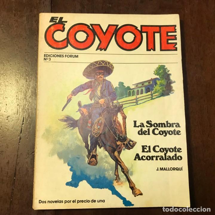 EL COYOTE. LA SOMBRA DEL COYOTE. EL COYOTE ACORRALADO - J. MALLORQUÍ (Tebeos y Comics - Cliper - El Coyote)