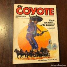 Tebeos: EL COYOTE. NACE UN MITO… EL COYOTE - J. MALLORQUÍ. Lote 193180005