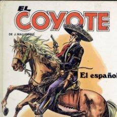 Tebeos: EL COYOTE DE J,MALLORQUI EL ESPAÑOL N,5 EDITORIAL FORUM TAPA DURA. Lote 194561911