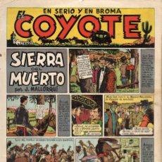 Tebeos: EL COYOTE. Nº 8. SIERRA DEL MUERTO. ORIGINAL. 1947. LOMO ABIERTO. Lote 194959031