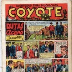 Tebeos: EL COYOTE. Nº 2. RUTAS DE ACERO. ORIGINAL. 1947. LOMO ABIERTO. Lote 194959486