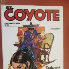 Tebeos: EL COYOTE EDICIONES FORUM Nº 15 J MALLORQUI-1983, TODA UN SEÑORA , EL SECRETO DE MAISE SYER . Lote 198180665