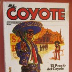 Tebeos: EL COYOTE EDICIONES FORUM Nº 16 J MALLORQUI-1983, EL PRECIO DEL COYOTE , VIEJA CALIFORNIA . Lote 198180755