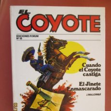 Tebeos: EL COYOTE EDICIONES FORUM Nº 18 J MALLORQUI-1983, CUANDO EL COYOTE CASTIGA , EL JINETE ENMASCARADO . Lote 198182298