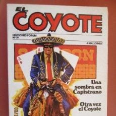 Tebeos: EL COYOTE EDICIONES FORUM Nº 19 J MALLORQUI-1983- UNA SOMBRA EN CAPISTRANO , OTRA VEZ EL COYOTE . Lote 198182430