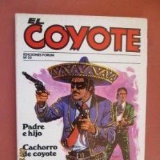 Tebeos: EL COYOTE EDICIONES FORUM Nº 22 J MALLORQUI-1983-PADRE E HIJO , CACHORRO DE COYOTE . Lote 198182930