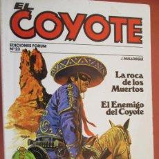 Tebeos: EL COYOTE EDICIONES FORUM Nº 23 J MALLORQUI-1983, LA ROCA DE LOS MUERTOS , EL ENEMIGO DEL COYOTE . Lote 198183071