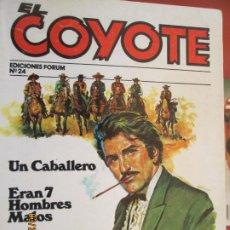 Tebeos: EL COYOTE EDICIONES FORUM Nº 24 J MALLORQUI-1983 , UN CABALLERO , ERAN 7 HOMBRES MALOS . Lote 198183192