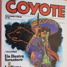 Tebeos: EL COYOTE EDICIONES FORUM Nº25 J MALLORQUI-1983, UN ILUSTRE FORASTERO , LA FIRMA DEL COYOTE . Lote 198183282