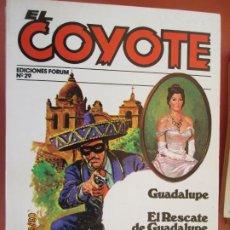 Tebeos: EL COYOTE EDICIONES FORUM Nº29 J MALLORQUI-1983- GUADALUPE , EL RESCATE DE GUADALUPE . Lote 198185912